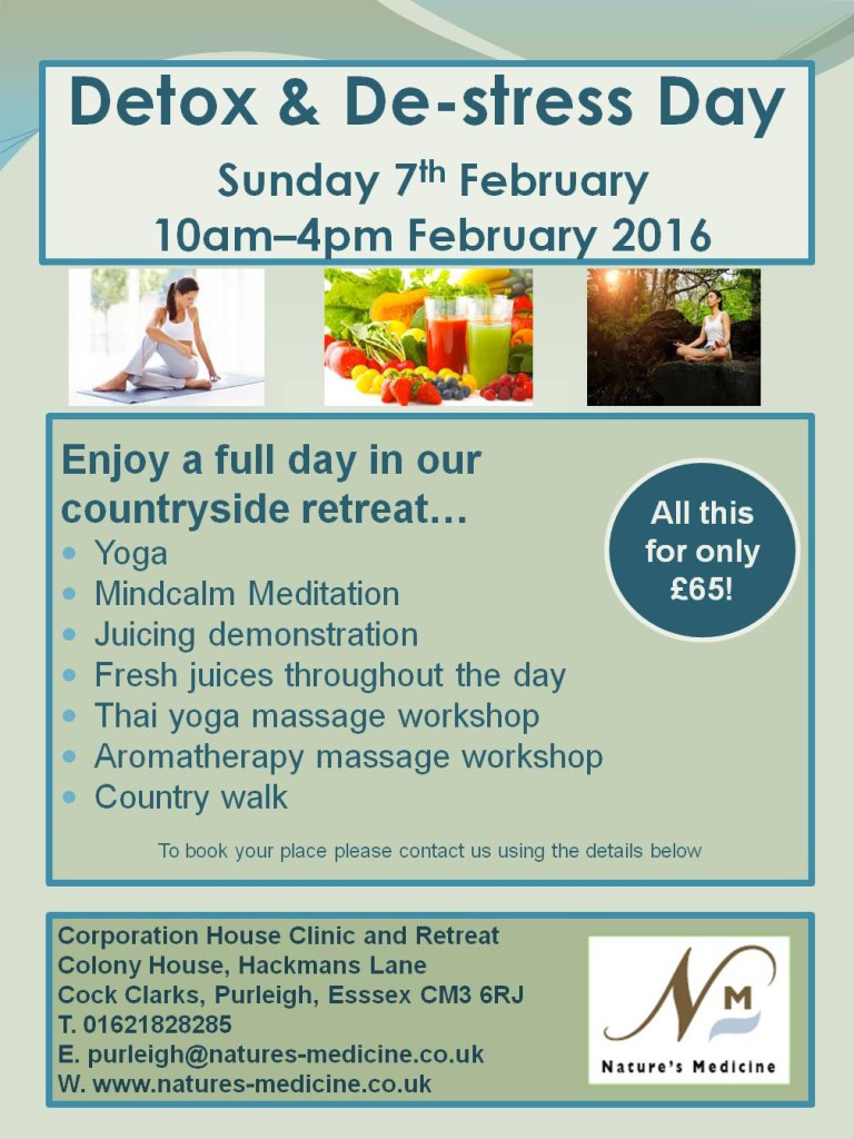 Detox & De-stress Day Sunday 7th February 2016 10am – 4pm at Nature's Medicine Purleigh